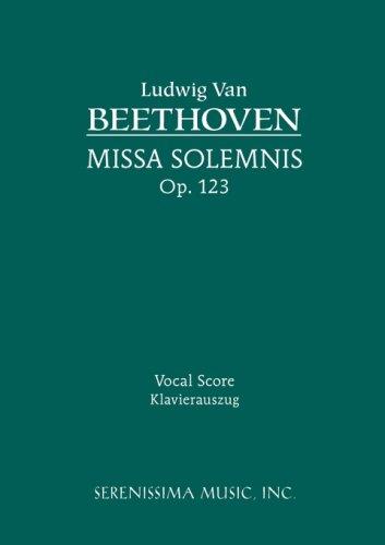 Missa Solemnis, Op. 123 - Vocal Score 9781932419450