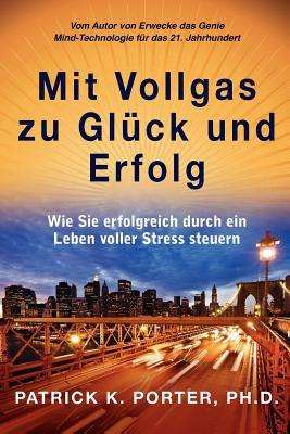 Mit Vollgas Zu Gluck Und Erfolg 9781937111113