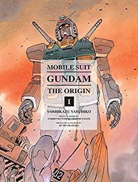 Mobile Suit Gundam: The Origin Vol. 1: Activation 9781935654872