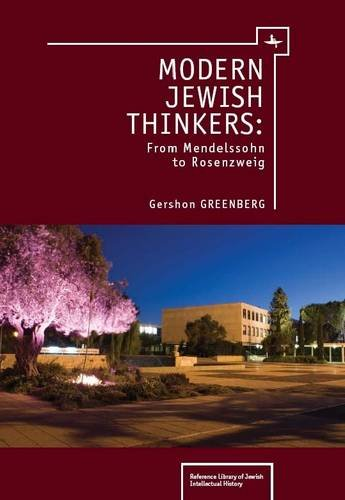 Modern Jewish Thinkers: From Mendelssohn to Rosenzweig 9781936235315