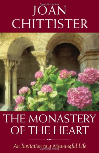The Monastery of the Heart: An Invitation to a Meaningful Life 9781933346342