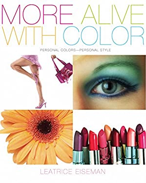 More Alive with Color: Personal Colors - Personal Style 9781933102092