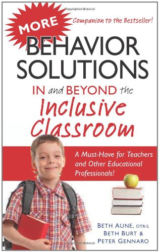 More Behavior Solutions in and Beyond the Inclusive Classroom 9781935274483