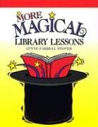 More Magical Library Lessons 9781932146066