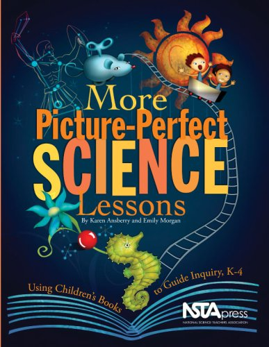 More Picture-Perfect Science Lessons: Using Children's Books to Guide Inquiry, K-4 9781933531120