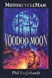 Motorcycle Man: Voodoo Moon 7808859