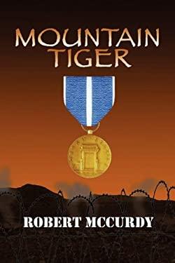 Mountain Tiger: Jim Colling Adventure Series Book V 9781934956380