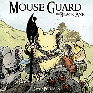 Mouse Guard: The Black Axe 9781936393060