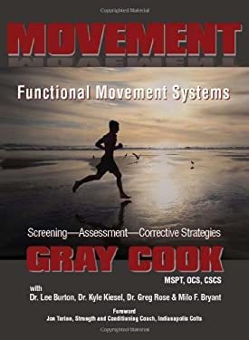 Movement: Functional Movement Systems: Screening, Assessment, and Corrective Strategies 9781931046725
