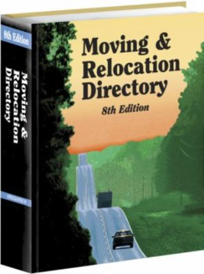 Moving & Relocation Directory 9781934228548