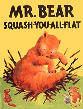 Mr. Bear Squash-You-All-Flat 9781930900042