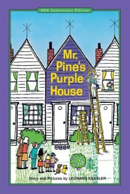Mr. Pine's Purple House 9781930900325