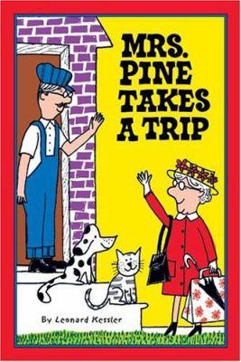 Mrs. Pine Takes a Trip 9781930900257
