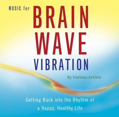 Music for Brain Wave Vibration 9781935127017