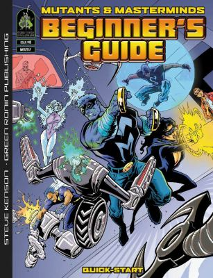 Mutants & Masterminds Beginner's Guide 9781932442809
