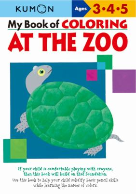 My Book of Coloring at the Zoo: Ages 3, 4, 5 9781933241395