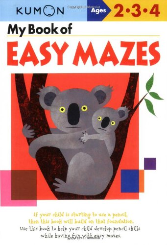 My Book of Easy Mazes: Ages 2-3-4 9781933241241