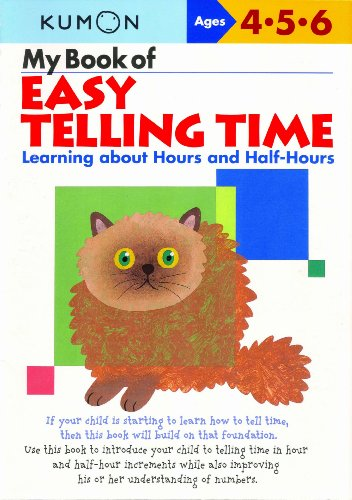 My Book of Easy Telling Time: Learning about Hours and Half-Hours