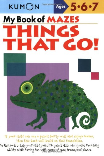 My Book of Mazes: Things That Go: Ages 5-6-7 9781933241319