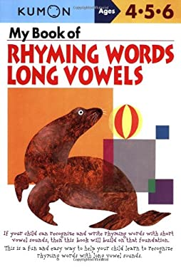 My Book of Rhyming Words Long Vowels: Ages 4-5-6 9781933241371
