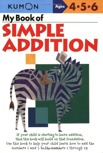 My Book of Simple Addition: Ages 4-5-6 9781933241005