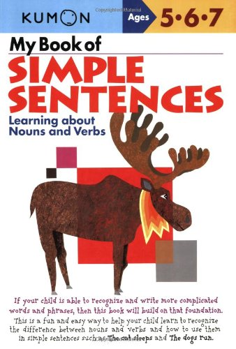 My Book of Simple Sentences: Learning about Nouns and Verbs 9781933241050