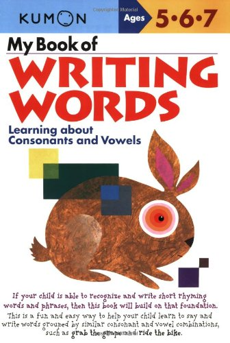 My Book of Writing Words:: Learning about Consonants and Vowels 9781933241043