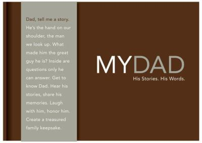 My Dad - His Story. His Words. 9781932319644