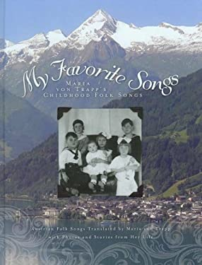 My Favorite Songs: Maria Von Trapp's Childhood Folk Songs [With CD (Audio)]
