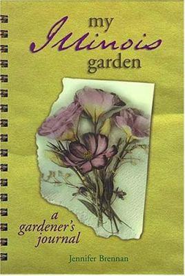 My Illinois Garden 9781930604070