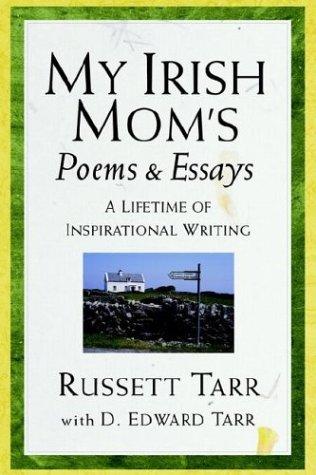 My Irish Mom's Poems & Essays