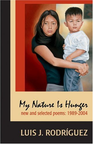 My Nature Is Hunger: New and Selected Poems 1989-2004 9781931896245