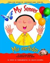 My Senses/Mis Sentidos 7788852