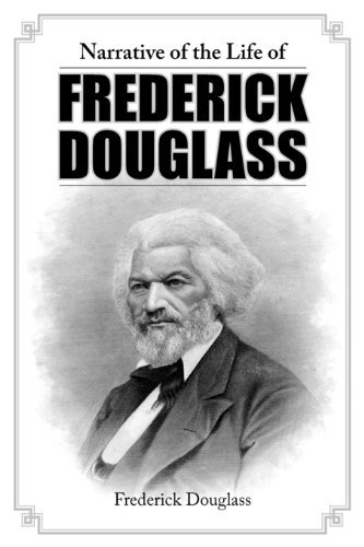 Narrative of the Life of Frederick Douglass 9781936041206