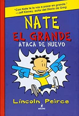 Nate El Grande Ataca de Nuevo 9781933032795