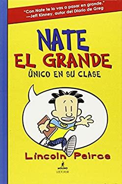 Nate El Grande: Unico En Su Clase 9781933032788