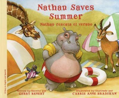 Nathan Saves Summer/Nathan Rescata El Verano 9781934960752