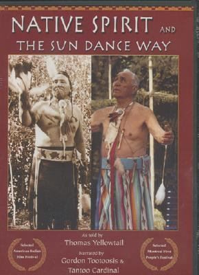 Native Spirit and the Sun Dance Way 9781933316321