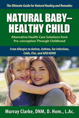 Natural Baby - Healthy Child 9781935953050