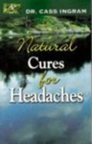 Natural Cures for Headaches 9781931078092