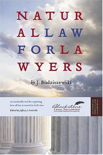 Natural Law for Lawyers 9781932124798