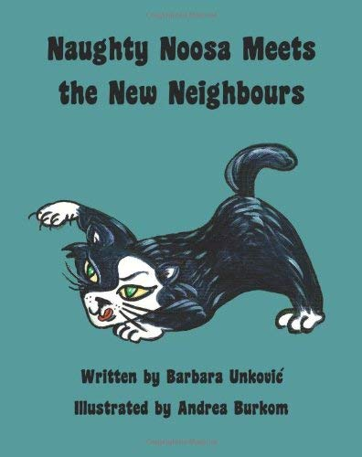 Naughty Noosa Meets the New Neighbours 9781937004514