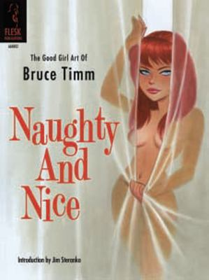 Naughty and Nice: The Good Girl Art of Bruce Timm 9781933865409