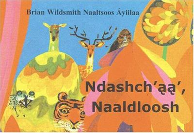 Ndashch'aa' Naaldloosh = Brian Wildsmith's Animal Colors