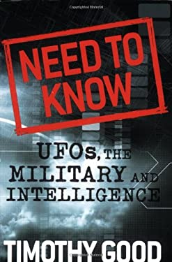 Need to Know: UFOs, the Military, and Intelligence 9781933648385