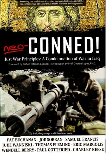 Neo-Conned!: Just War Principles: A Condemnation of War in Iraq 9781932528046