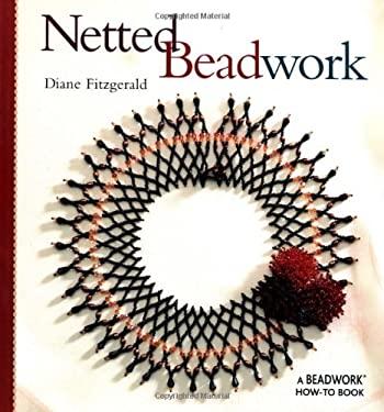 Netted Beadwork 9781931499156