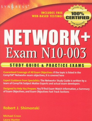 Network+ Study Guide & Practice Exams: Exams: Exam N10-003 9781931836425