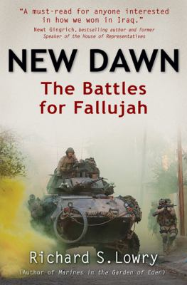 New Dawn: The Battles for Fallujah 9781932714777