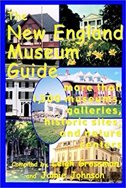 New England Museum Guide 9781931013062